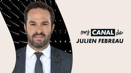 Le myCANAL de Julien Febreau