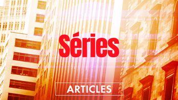 L'actualité des séries