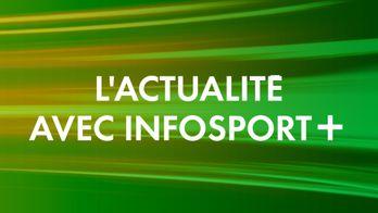 L'actualité avec Infosport+