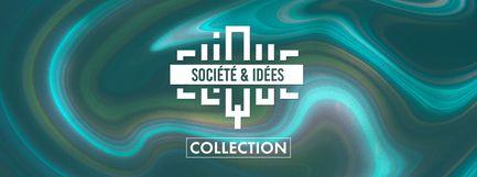 Société et idées