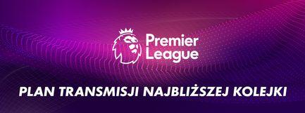 Plan transmisji Premier League