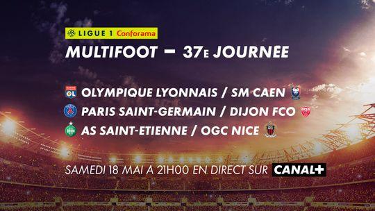 Multifoot 37e journée Samedi 18 Mai sur CANAL+