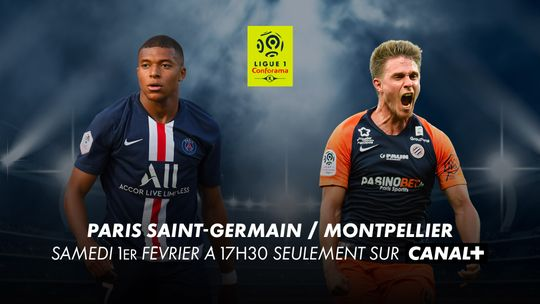 PSG vs Montpellier en Février sur CANAL+