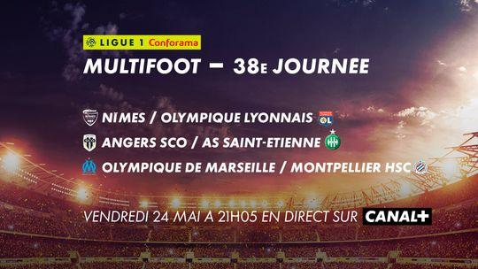 Multifoot 37e journée Vendredi 24 Mai sur CANAL+