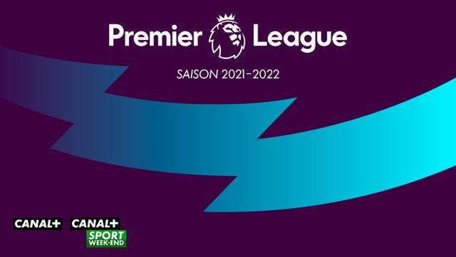 Premier League 2021/2022 sur CANAL+ et CANAL+SPORT