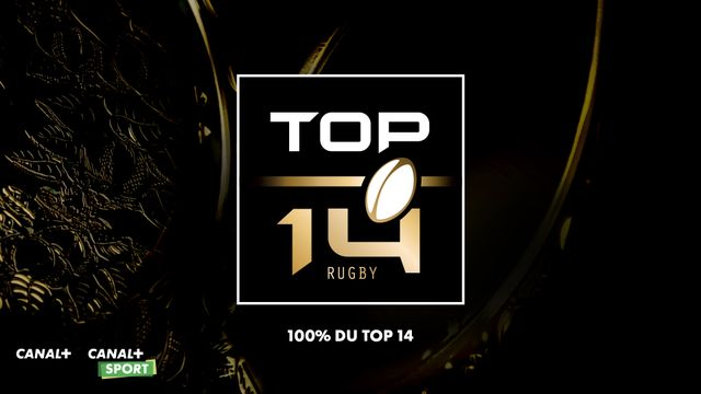 100 TOP 14 CANAL+-CANAL+ SPORT