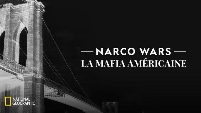 Narco Wars la mafia américaine NATIONAL GEOGRAPHIC
