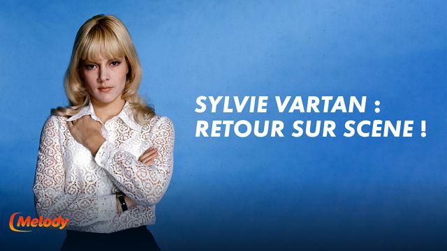 Sylvie Vartan - Retour sur scene MELODY