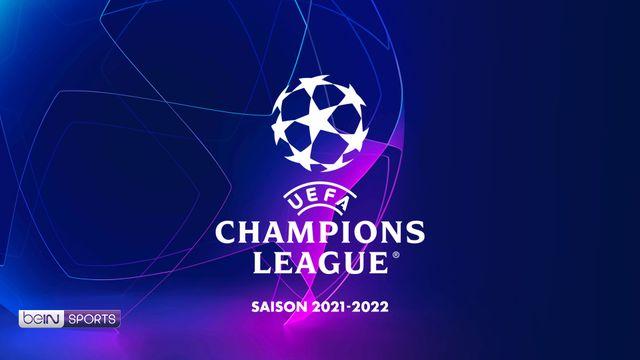 UEFA Champions League saison 2021-2022 BEIN SPORTS