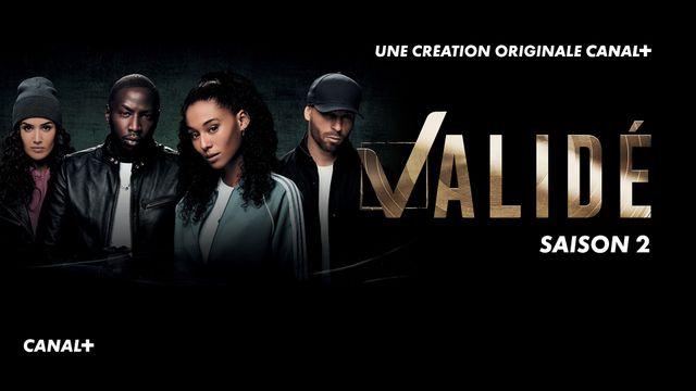Valide Saison 2 CANAL+