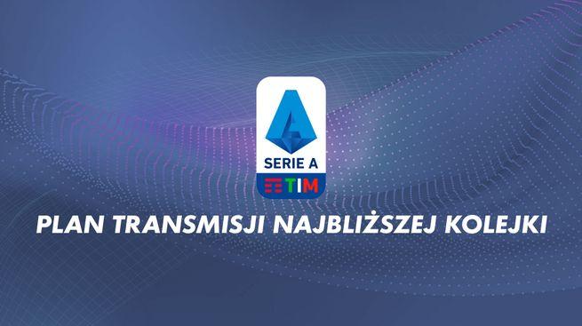 Plan transmisji Serie A