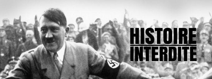 Histoire interdite : Hitler, l'es secrets de l'ascension d'un monstre