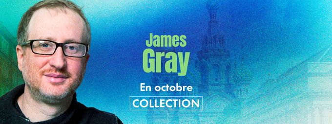 Mois James Gray