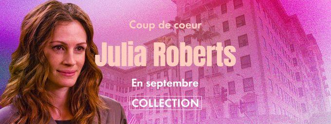 Coup de coeur Julia Roberts