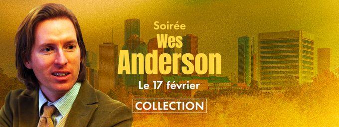 Soirée Wes Anderson sur Ciné+ Club