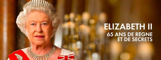 Elizabeth II : 65 ans de règne et de secrets