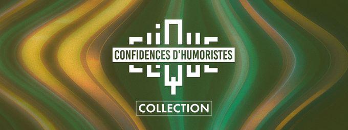 Confidences d'humoristes
