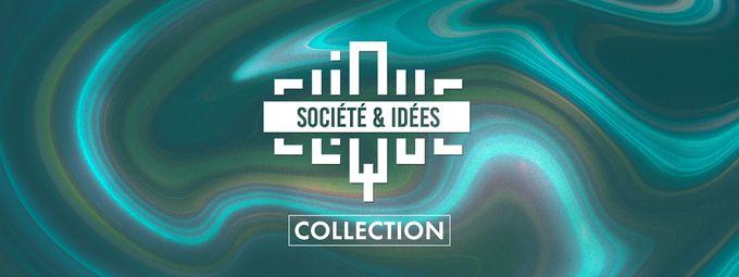Société & Idées