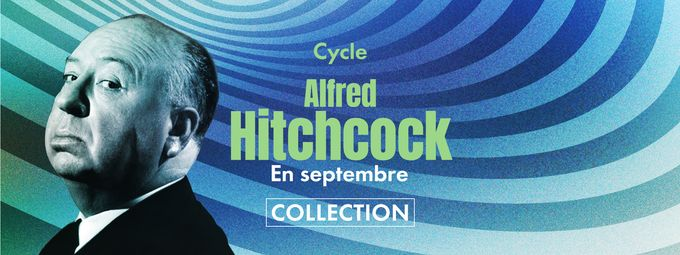 Cycle Alfred Hitchcock