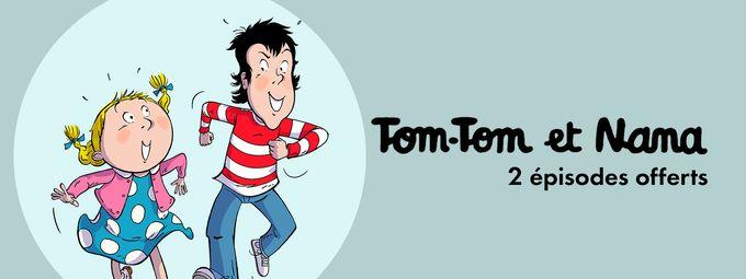 Tom-Tom et Nana débarque sur TéléTOON+