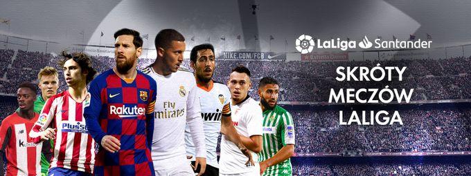 Skróty meczów LaLiga Santander