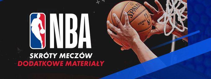 Skróty meczów NBA i materiały extra