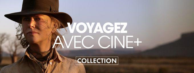 [Webapp] Ciné+ - Voyagez avec CINE+ (prospect) en octobre (article)