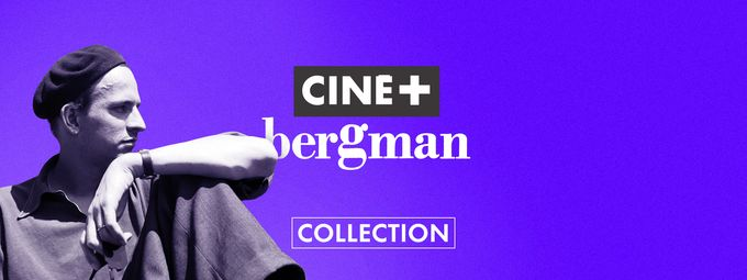 Ciné+ Bergman