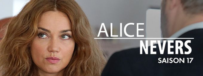 Alice Nevers - S17