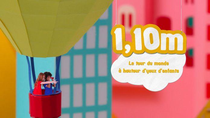 1m10, le tour du monde à hauteur d'yeux d'enfants