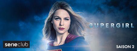 Supergirl Saison 2 en novembre sur serieclub