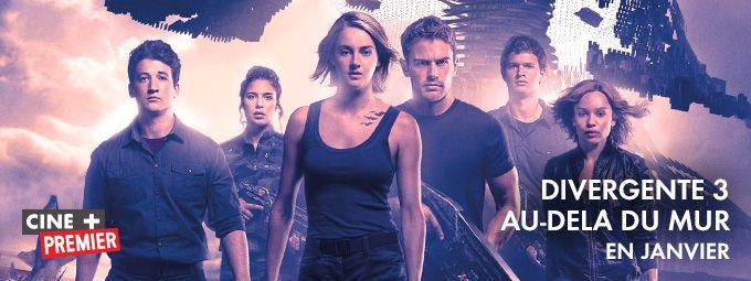 Divergente 3 - Au-delà du mur en janvier sur CINE+ Premier