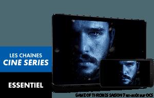 ESSENTIEL et Les chaînes Ciné Séries