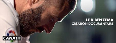 Le K Benzema création documentaire en novembre sur CANAL+