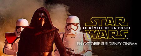Star Wars - Le Réveil de la Force en octobre sur Disney Cinema