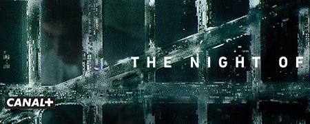 The Night of en octobre sur CANAL+