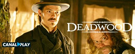 Deadwood en octobre sur CANALPLAY