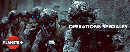 Opérations Spéciales en octobre sur PLANETE+