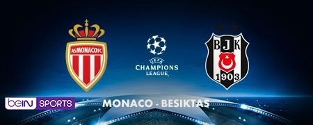 Monaco - Besiktas en octobre sur beIN SPORTS