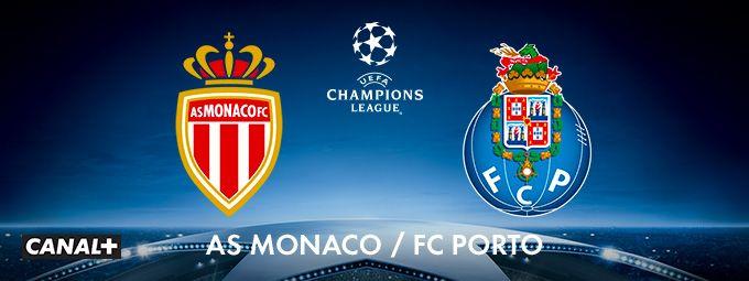 AS Monaco - FC Porto en décembre sur CANAL+