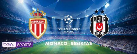 Monaco - Besiktas en octobre sur beIN SPORTS
