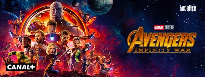 Avengers : Infinity War Box-office en Avril sur CANAL+