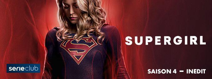 Supergirl - Saison 4 - Inédit - En décembre sur Série Club