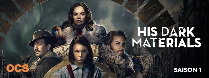 His Dark Materials - Saison 1 - En décembre sur OCS