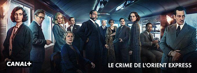 Le crime de l'Orient Express sur CANAL+