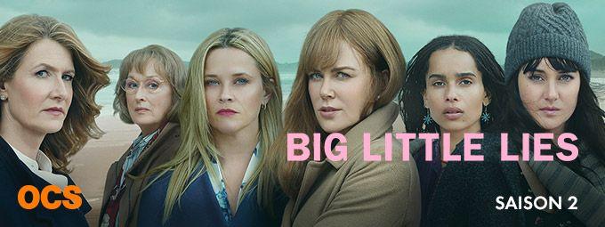 Big little lies saison 2 en Juin sur OCS