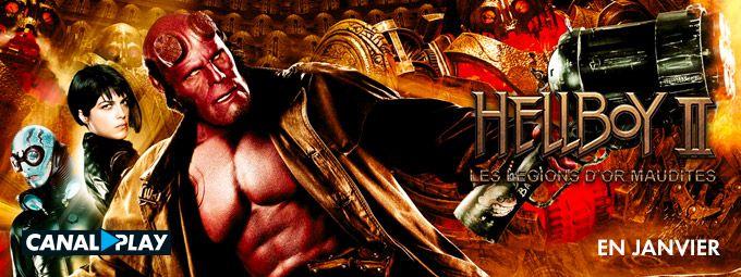 Hellboy II en Janvier sur CANALPLAY