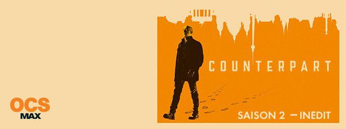 Counterpart - saison 2 en décembre sur OCS max