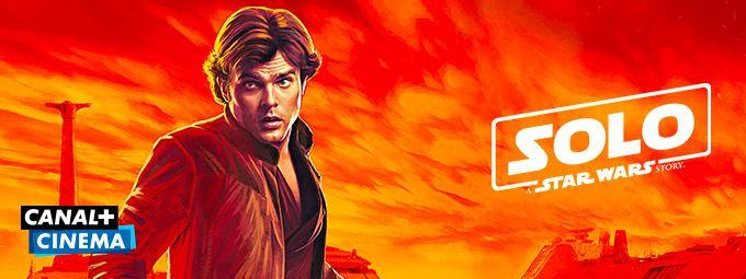Solo: A Star Wars Story en Juin sur CANAL+CINEMA