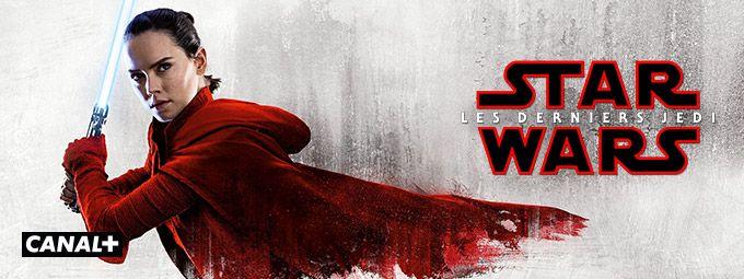 Star wars : les derniers Jedi en décembre sur CANAL+